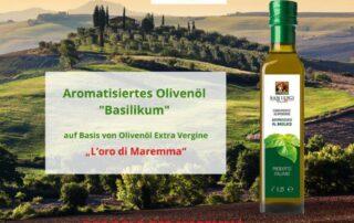 Aromatisiertes Olivenöl mit Basilikum von Frantoio San Luigi