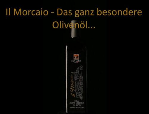 NEU – Il Morcaio – das ganz besondere Olivenöl